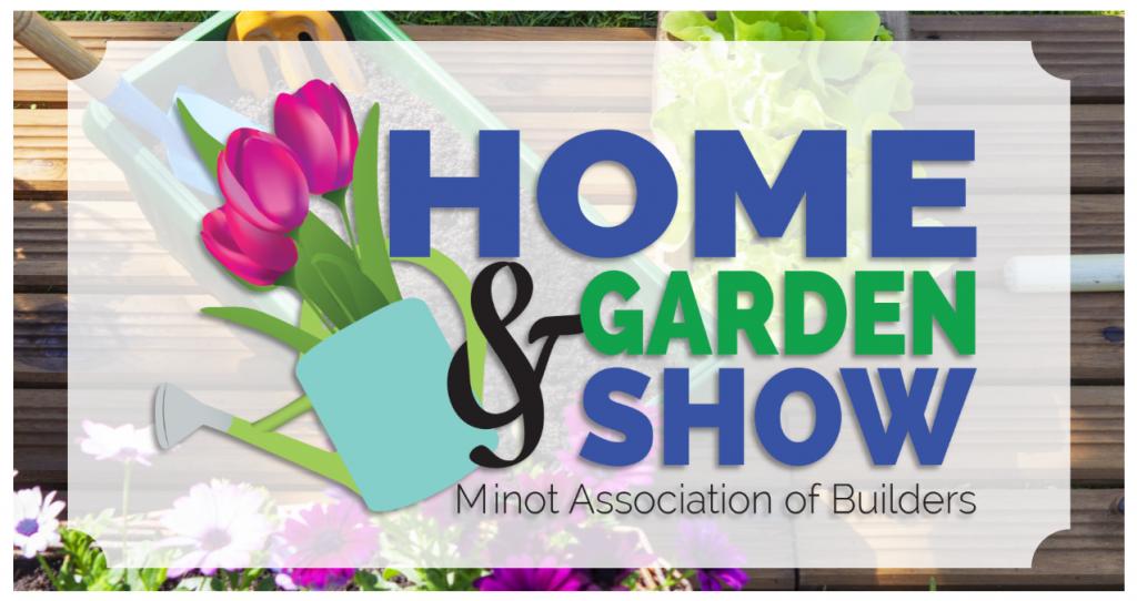 2020 Home And Garden Show.2020 Home And Garden Show Minot Association Of Builders